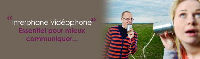 Interphone et Vidéophone